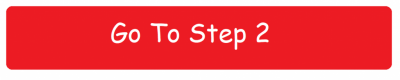 Go To Step 2